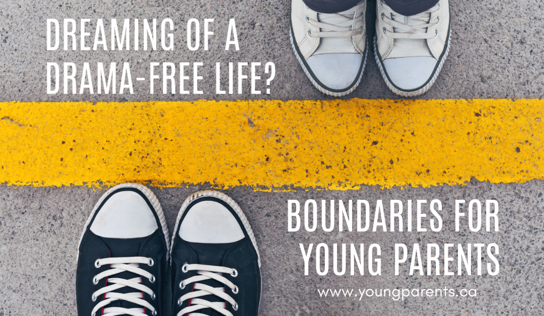 BOUNDARIES FOR YOUNG PARENTS – REGISTER TODAY!